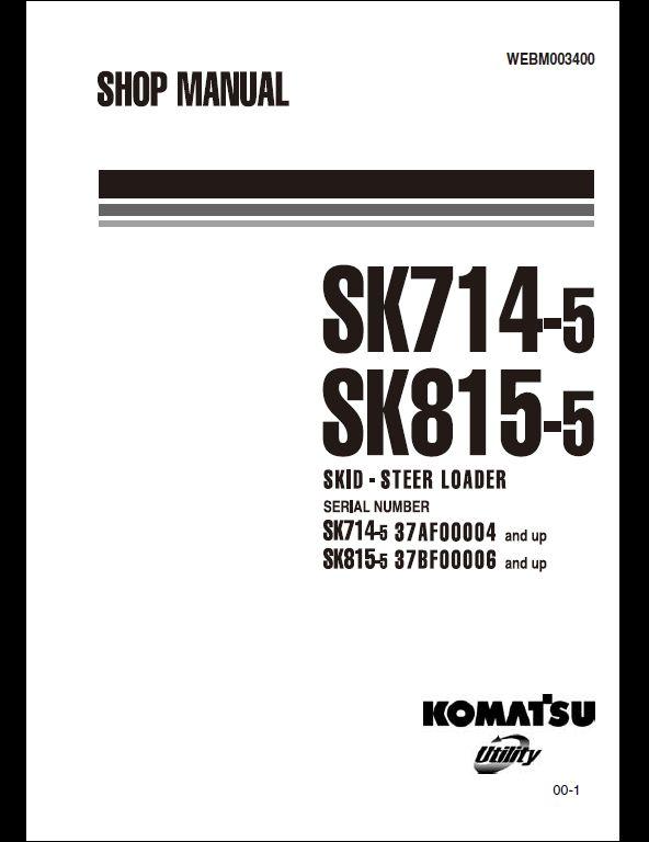 komatsu sk714 5 sk815 5 skid steer loader service repair workshop rh arepairmanual com