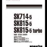 instant download komatsu sk714-5,sk815-5,sk815-5 turbo skid-steer loader  service repair workshop manual(webm005500)  this manual content all  service,