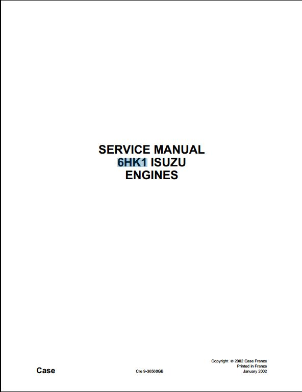instant downloadcase isuzu 6hk1 engine service repair workshop manual  this  manual content all service, repair, maintenance, troubleshooting procedures  for