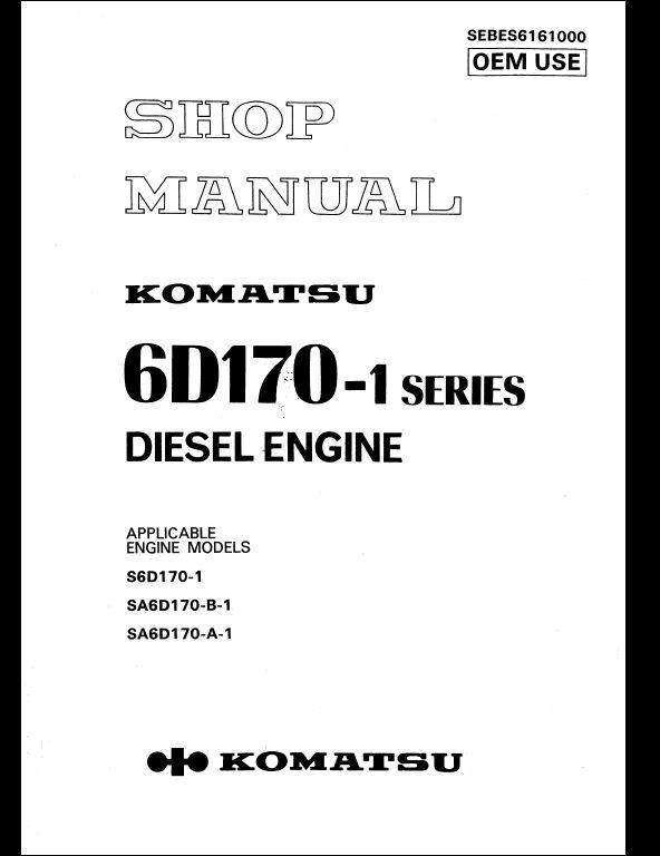 komatsu 6d170 1 series diesel engine service repair. Black Bedroom Furniture Sets. Home Design Ideas