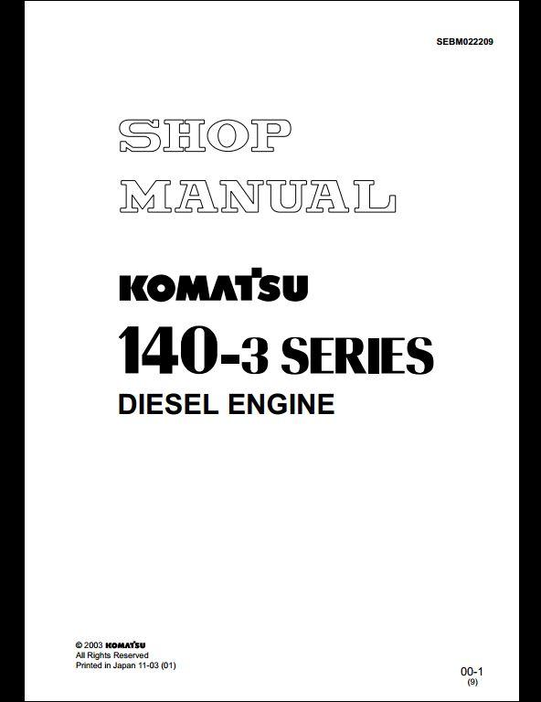 komatsu 140 3 series diesel engine service repair workshop. Black Bedroom Furniture Sets. Home Design Ideas