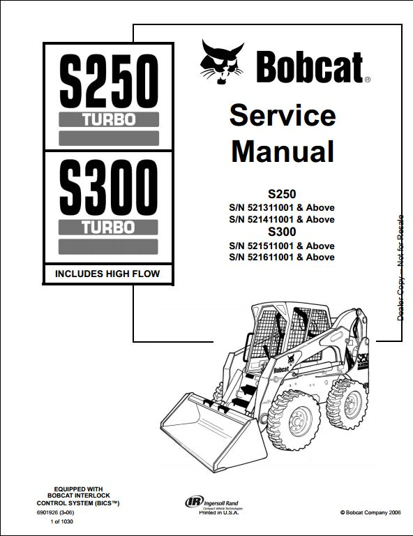 Bobcat S250 S300 Turbo High Flow Skid Steer Loader Service Repair Workshop Manual 521311001 521611001