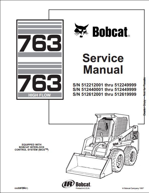 bobcat 763 high flow skid steer loader service repair. Black Bedroom Furniture Sets. Home Design Ideas