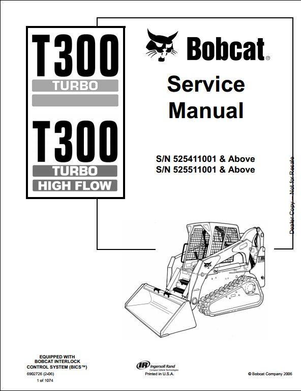 2006 Bobcat T300 Turbo High Flow Track Loader Service