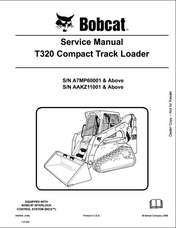 bobcat t320 compact track loader service repair workshop manual instant bobcat t320 compact track loader service repair workshop manual a7mp60001 aakz11001 this manual content all service repair maintenance