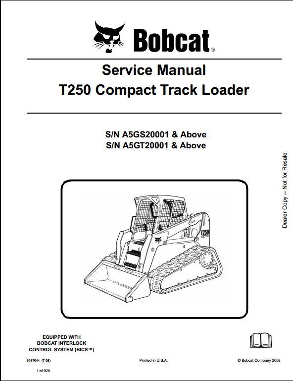 bobcat t250 compact track loader service repair workshop manual a5gs20001 a5gt20001 a repair