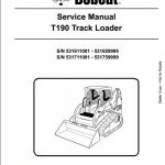 bobcat t190 track loader service repair workshop manual 531611001 all major topics are covered step by step instruction diagrams illustration wiring schematic