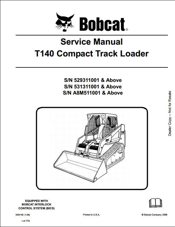 2008 Bobcat T140 Compact Track Loader Service Repair