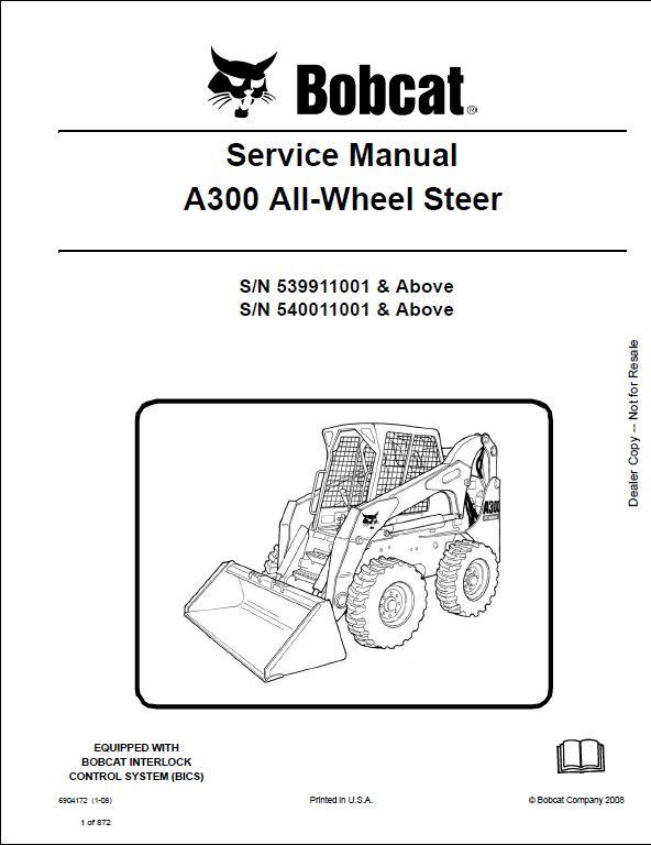 bobcat a300 all wheel steer loader service repair workshop manual rh arepairmanual com bobcat a300 owner's manual bobcat a300 repair manual