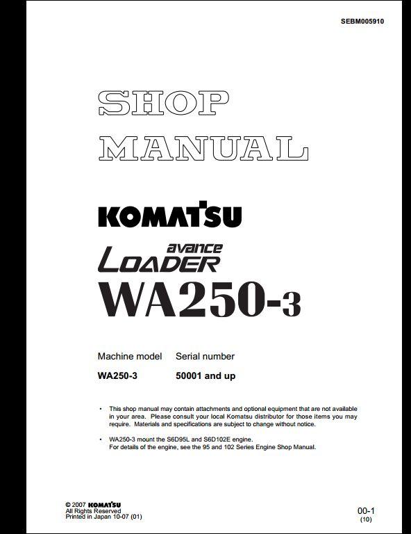 instant download komatsu wheel loaders wa250-3 service repair workshop  manual  this manual content all service, repair, maintenance,