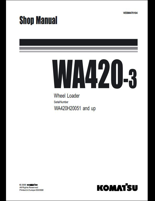 komatsu wheel loaders wa420 3 service repair workshop. Black Bedroom Furniture Sets. Home Design Ideas