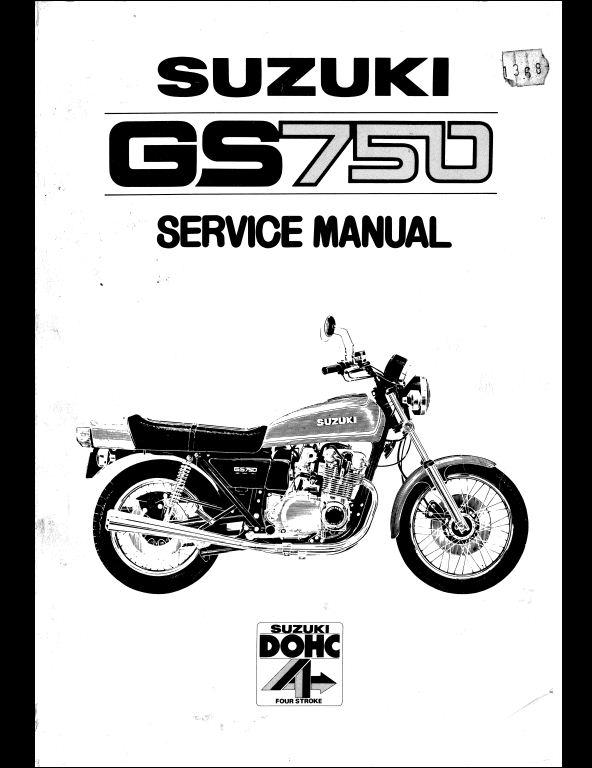 suzuki gs750 motocycle service repair workshop manual a repair rh arepairmanual com 1978 suzuki gs750 service manual suzuki gs 750 repair manual pdf