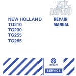 New Holland TG210/TG230/TG255/TG285 Tractor Service Repair Manual